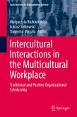 Intercultural Interactions in the Multicultural Workplace (eBook, PDF)