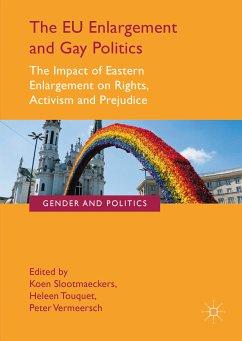 The EU Enlargement and Gay Politics (eBook, PDF)