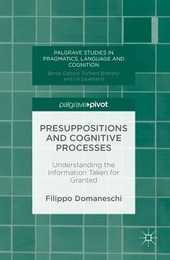 Presuppositions and Cognitive Processes (eBook, PDF) - Domaneschi, Filippo