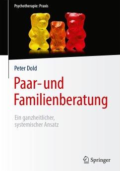Paar- und Familienberatung (eBook, PDF) - Dold, Peter