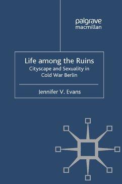 Life among the Ruins (eBook, PDF)