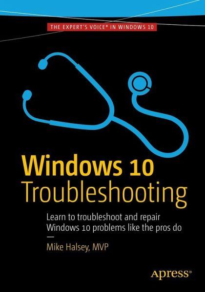 Windows 10 Troubleshooting (eBook, PDF)