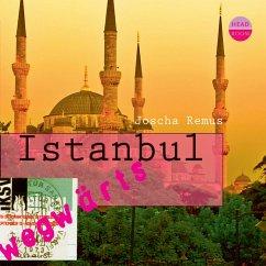 Istanbul - wegwärts (MP3-Download) - Remus, Joscha