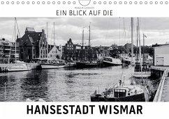 9783665564322 - Lambrecht, Markus W.: Ein Blick auf die Hansestadt Wismar (Wandkalender 2017 DIN A4 quer) - Buch