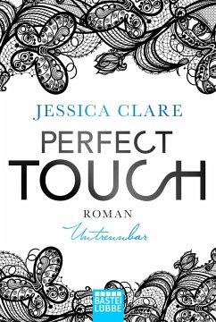Untrennbar / Perfect Touch Bd.4 - Clare, Jessica