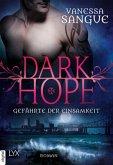 Gefährte der Einsamkeit / Dark Hope Bd.3