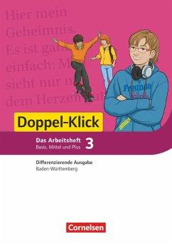 Doppel-Klick Band 3: 7. Schuljahr - Differenzierende Ausgabe Baden-Württemberg - Arbeitsheft mit Lösungen