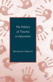 The Politics of Trauma in Education (eBook, PDF)