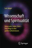 Wissenschaft und Spiritualität (eBook, PDF)
