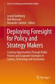 Deploying Foresight for Policy and Strategy Makers (eBook, PDF)
