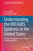 Understanding the HIV/AIDS Epidemic in the United States (eBook, PDF)