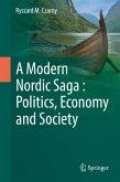 A Modern Nordic Saga : Politics, Economy and Society (eBook, PDF)