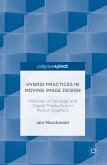 Hybrid Practices in Moving Image Design (eBook, PDF)