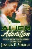 Alien Adoration (Alien Next Door, #1) (eBook, ePUB)