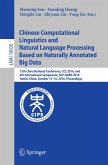 Chinese Computational Linguistics and Natural Language Processing Based on Naturally Annotated Big Data (eBook, PDF)