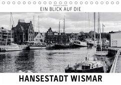 9783665564353 - Lambrecht, Markus W.: Ein Blick auf die Hansestadt Wismar (Tischkalender 2017 DIN A5 quer) - Buch