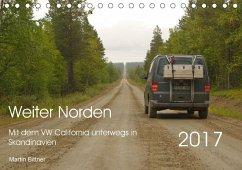9783665565206 - Bittner, Martin: Weiter Norden - Mit dem VW California unterwegs in Skandinavien (Tischkalender 2017 DIN A5 quer) - کتاب