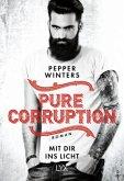 Mit dir ins Licht / Pure Corruption Bd.2
