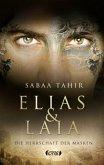 Die Herrschaft der Masken / Elias & Laia Bd.1