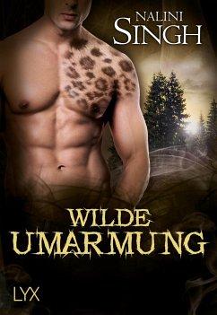 Wilde Umarmung / Gestaltwandler Bd.16