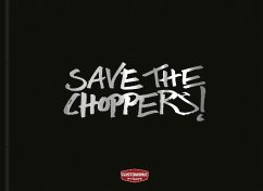 Save the Choppers! - Heiler, Horst