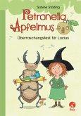 Überraschungsfest für Lucius / Petronella Apfelmus Erstleser Bd.1