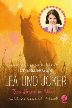 Lea und Joker - Gohl, Christiane