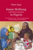 Immer Hoffnung (auf Verbesserungen) in Nigeria