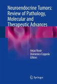 Neuroendocrine Tumors: Review of Pathology, Molecular and Therapeutic Advances (eBook, PDF)