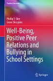 Well-Being, Positive Peer Relations and Bullying in School Settings (eBook, PDF)