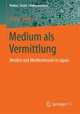 Medium als Vermittlung (eBook, PDF)