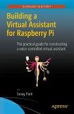 Building a Virtual Assistant for Raspberry Pi (eBook, PDF)