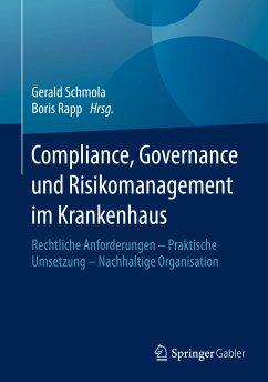 Compliance, Governance und Risikomanagement im Krankenhaus (eBook, PDF)