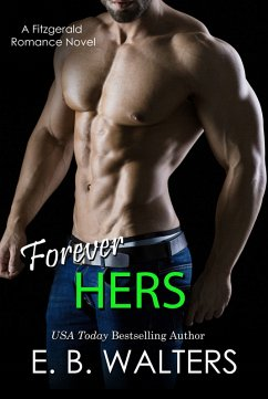 Forever Hers (Book 5 of the Fitzgerald Family) ...