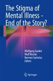 The Stigma of Mental Illness - End of the Story? (eBook, PDF)