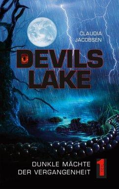 Devils Lake - Dunkle Mächte der Vergangenheit (eBook, ePUB)