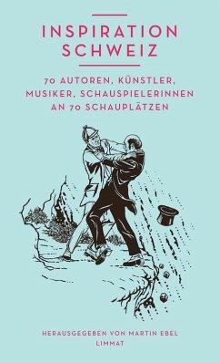 Inspiration Schweiz (eBook, ePUB)