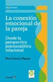 La conexión emocional de la pareja (eBook, ePUB)