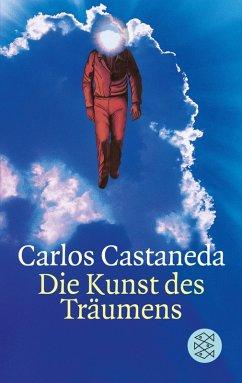 Die Kunst des Träumens (eBook, ePUB) - Castaneda, Carlos