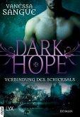 Verbindung des Schicksals / Dark Hope Bd.2
