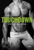 Touchdown - Er will doch nur spielen