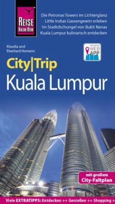 Reise Know-How CityTrip Kuala Lumpur - Homann, Klaudia; Homann, Eberhard