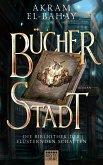 Bücherstadt / Die Bibliothek der flüsternden Schatten Bd.1