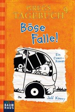 Böse Falle! / Gregs Tagebuch Bd.9