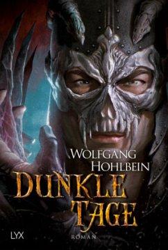 Dunkle Tage / Die Chronik der Unsterblichen Bd.16
