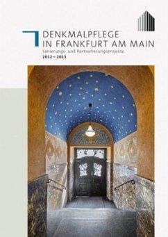 Denkmalpflege in Frankfurt am Main - Timpe, Stefan
