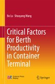 Critical Factors for Berth Productivity in Container Terminal (eBook, PDF)