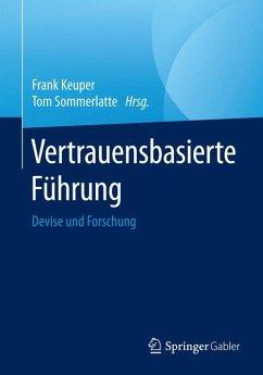 Vertrauensbasierte Führung (eBook, PDF)