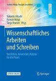 Wissenschaftliches Arbeiten und Schreiben (eBook, PDF)