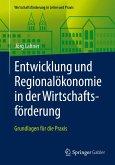 Entwicklung und Regionalökonomie in der Wirtschaftsförderung (eBook, PDF)
